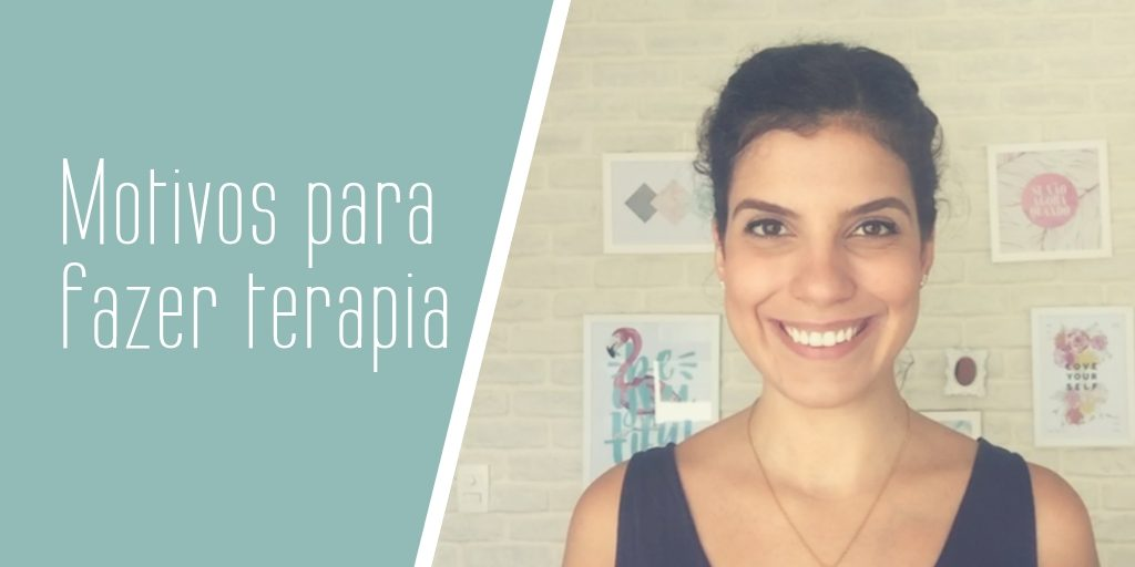 Blog - Motivos para fazer terapia