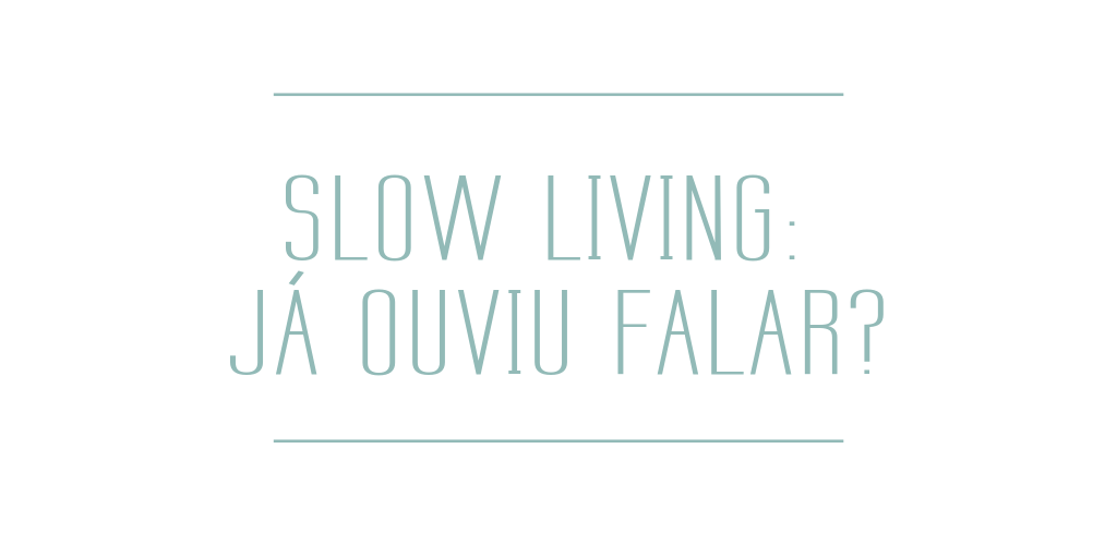 Blog - SLow Living