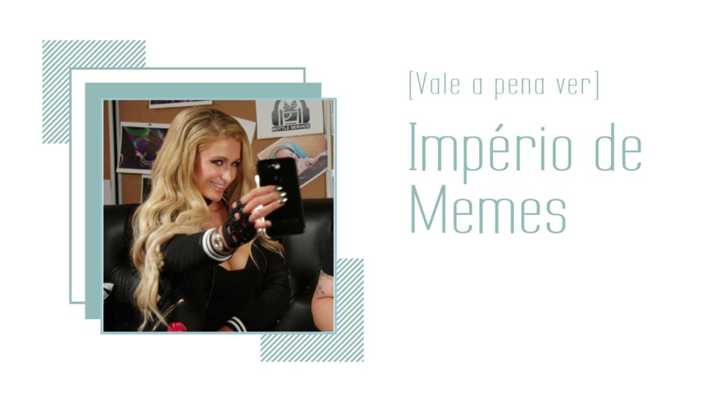 Blog - Império de Memes